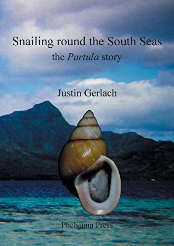 9780953378760: Snailing Round the South Seas: The Partula Story