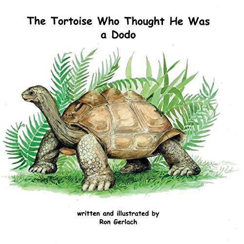 9780953378791: The Tortoise Who Thought He Was a Dodo