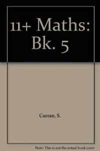 9780953386642: 11+ Maths: Bk. 5