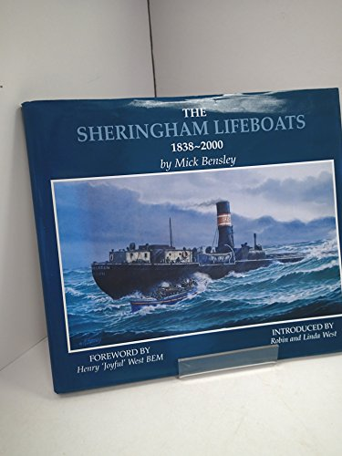 The Sheringham Lifeboats. 1838-2000.