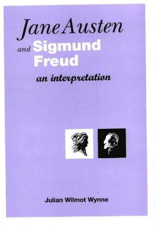 9780953402304: Jane Austen and Sigmund Freud: An Interpretation