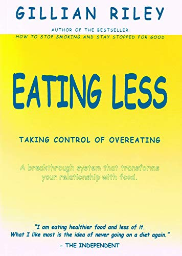 9780953406807: Eating Less: Taking Control of Overeating