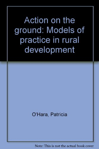 9780953413102: Action on the ground: Models of practice in rural development