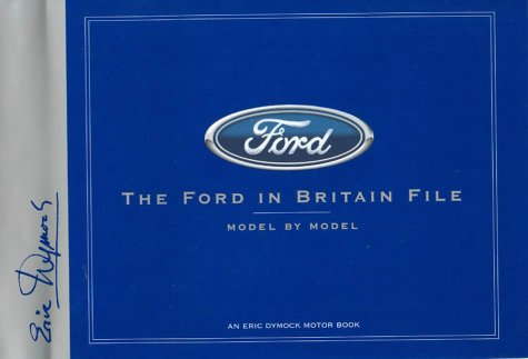9780953414260: The Ford in Britain File: 1903-2003
