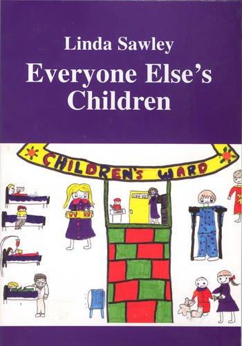 9780953432905: Everyone Else's Children
