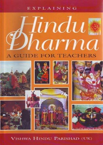 Explaining Hindu Dharma: Guide for Teachers: Prinja, Nawal K.