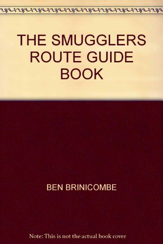 9780953441013: THE SMUGGLERS ROUTE GUIDE BOOK
