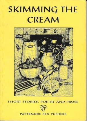 9780953443505: Skimming the cream: Short stories, poetry and prose