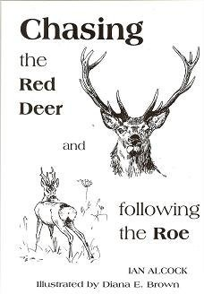 9780953444700: Chasing the Red Deer and Following the Roe