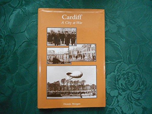 9780953445509: Cardiff: A City at War