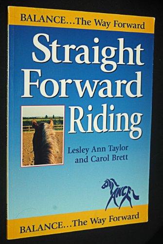 Straight Forward Riding: Lesley Ann Taylor;