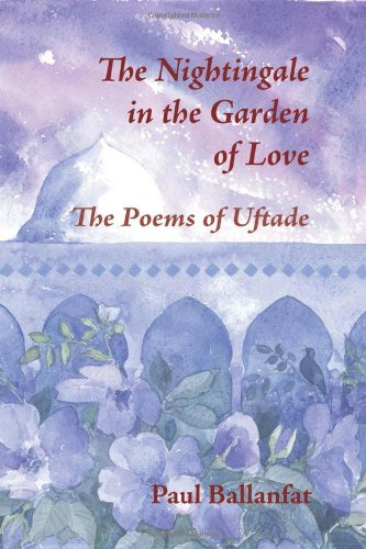 9780953451388: The Nightingale in the Garden of Love: The Poems of Hazret-i Pair-i EUftaade