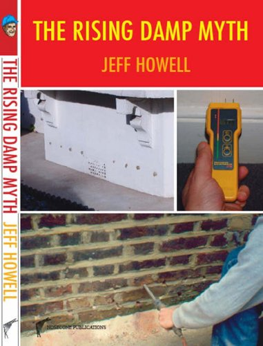 The Rising Damp Myth (0953455726) by Jeff Howell