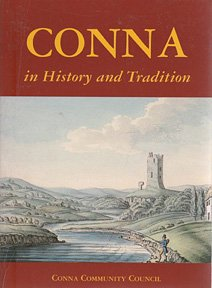 9780953464906: Conna in History and Tradition