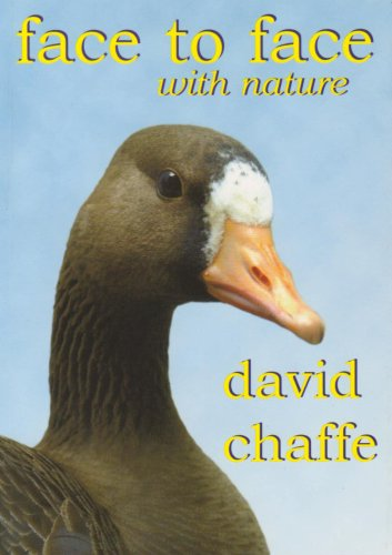 Face to Face with Nature: Chaffe, David Ronald John