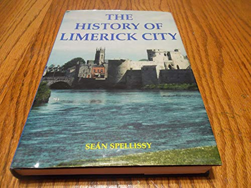 9780953468300: The history of Limerick City