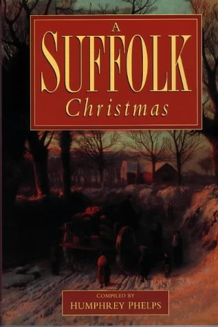 9780953472048: A Suffolk Christmas