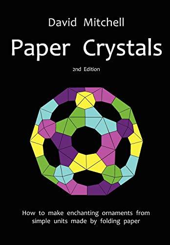 9780953477494: Paper Crystals