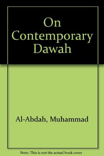 On Contemporary Dawah: Al-Abdah, Muhammad