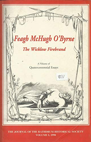 9780953482504: Feagh McHugh O'Byrne: The Wicklow Firebrand, A Volume of Quatercentennial Essays.