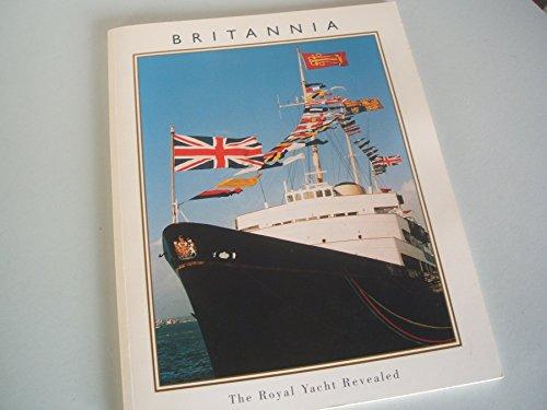 9780953488100: Britannia: The Royal Yacht Revealed