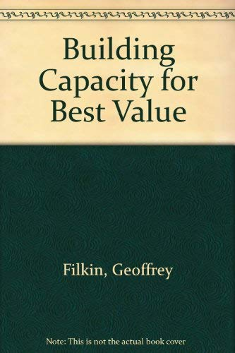 9780953490325: Building Capacity for Best Value