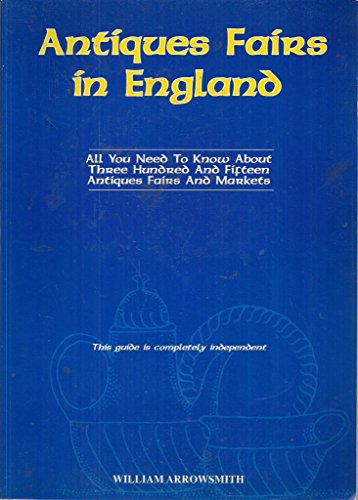 Antiques & Fairs in England, All You Need to Know About 300 & Fifteen Antiques Fairs & ...