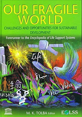 9780953494477: Our fragile world: Challenges and opportunities for sustainable Development