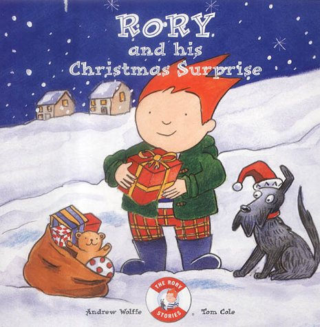 Rory and His Christmas Surprise (Rory Stories): Wolffe, Andrew