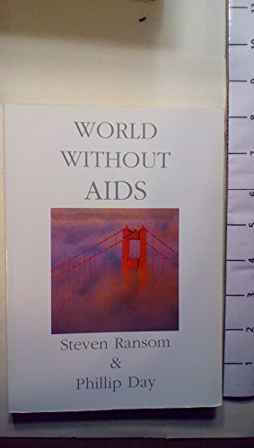 World without AIDS (0953501256) by Ransom, Steven; Day, Phillip