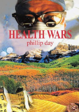 Health Wars (0953501272) by Phillip Day