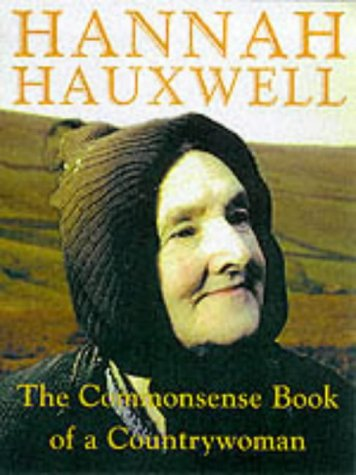 The Commonsense Book of a Countrywoman: Hannah Hauxwell,Barry Cockcroft