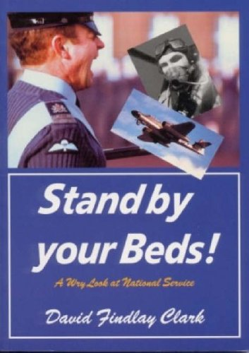 9780953503667: Stand by Your Beds!: A Wry Look at National Service
