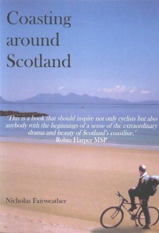Coasting around Scotland: Nicholas Fairweather