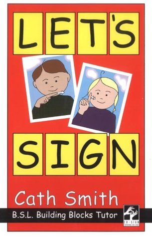 9780953506934: Let's Sign: BSL Building Blocks Tutor
