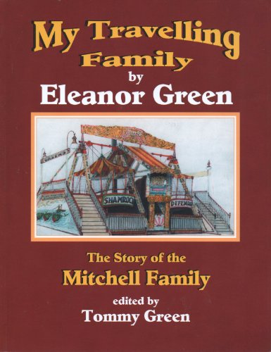 9780953509744: My Travelling Family: The Story of the Mitchell Family