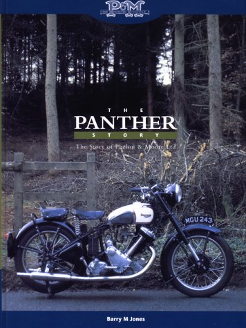 The Panther Story: The Story of Phelon and Moore Ltd. (095350980X) by Barry Jones