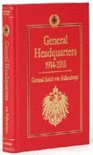 9780953518128: General Headquarters 1914-1916 and Its Critical Decisions
