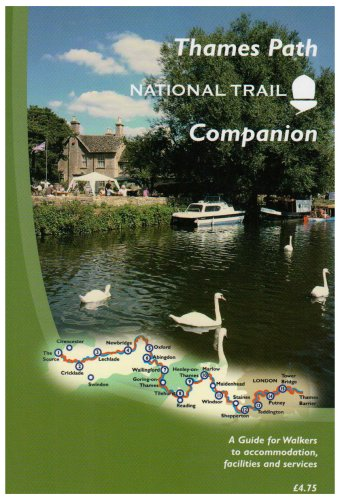 9780953520787: The Thames Path National Trail Companion: A Guide for Walkers to Accommodation, Facilities and Services