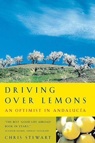 9780953522705: Driving Over Lemons: An Optimist in Andalucia