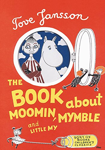 The Book About Moomin, Mymble and Little: Jansson Tove, Hannah