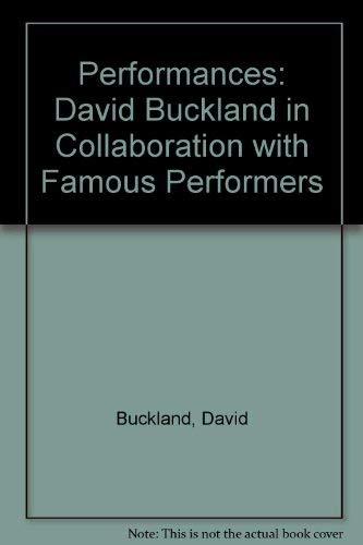 David Buckland Performances: Buckland David