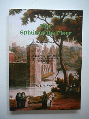 9780953523931: The Spirit of the Place: A 'factional' Account of the Parish of Caverswall and Its People