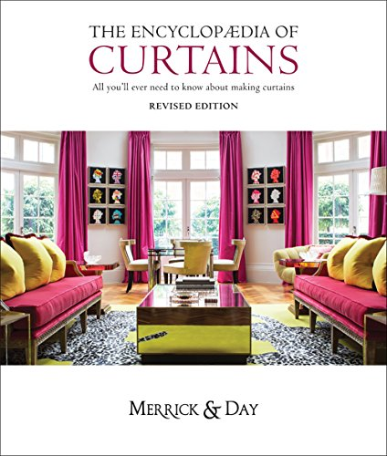 9780953526765: Encyclopedia of Curtains: All you'll ever need to know about making curtains