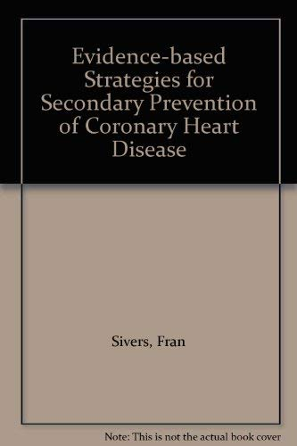 9780953527700: Evidence-based Strategies for Secondary Prevention of Coronary Heart Disease