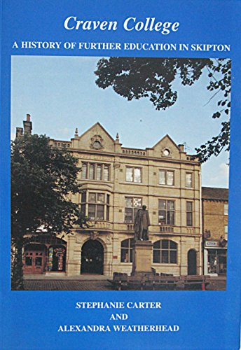 Craven College: A History of Further Education: Weatherhead, Alexandra