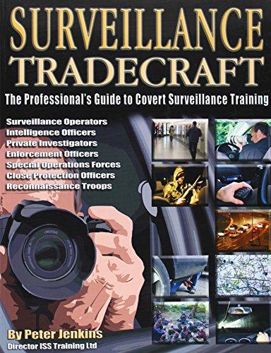 Surveillance Tradecraft: The Professional s Guide to Surveillance Training (Paperback): Peter ...