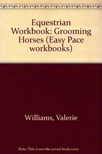 9780953539505: Equestrian Workbook: Grooming Horses (Easy Pace workbooks)