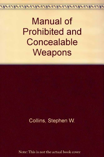 9780953540402: Manual of Prohibited and Concealable Weapons