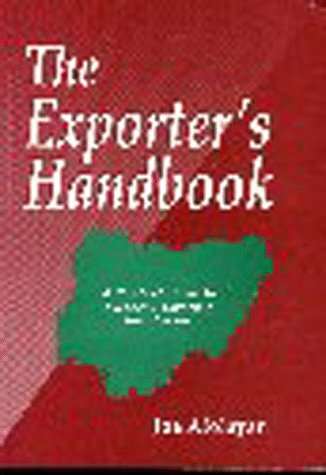 9780953540600: Exporter's Handbook: A Practical Guide to Successful Exporting from Nigeria
